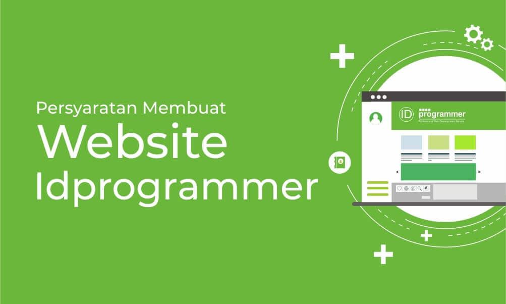 Persyaratan Membuat Website Idprogrammer