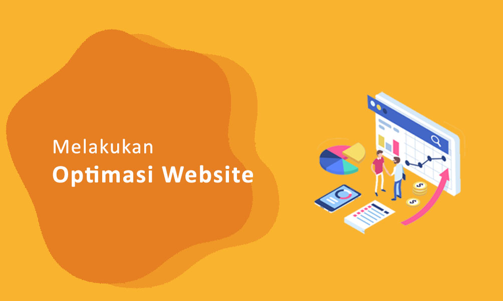 Melakukan Optimasi Website