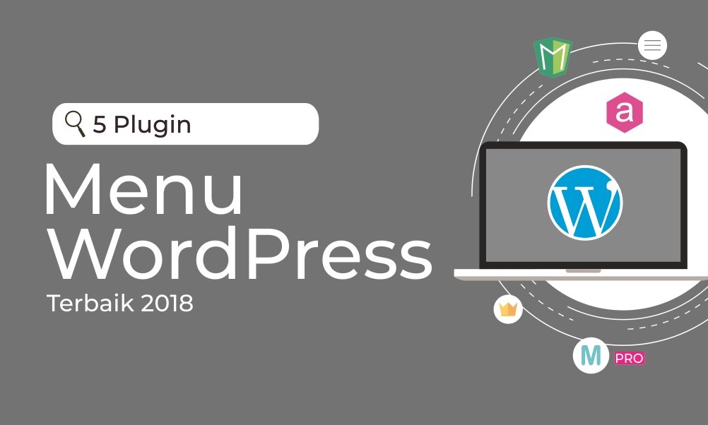 5 Plugin Menu WordPress Terbaik 2018