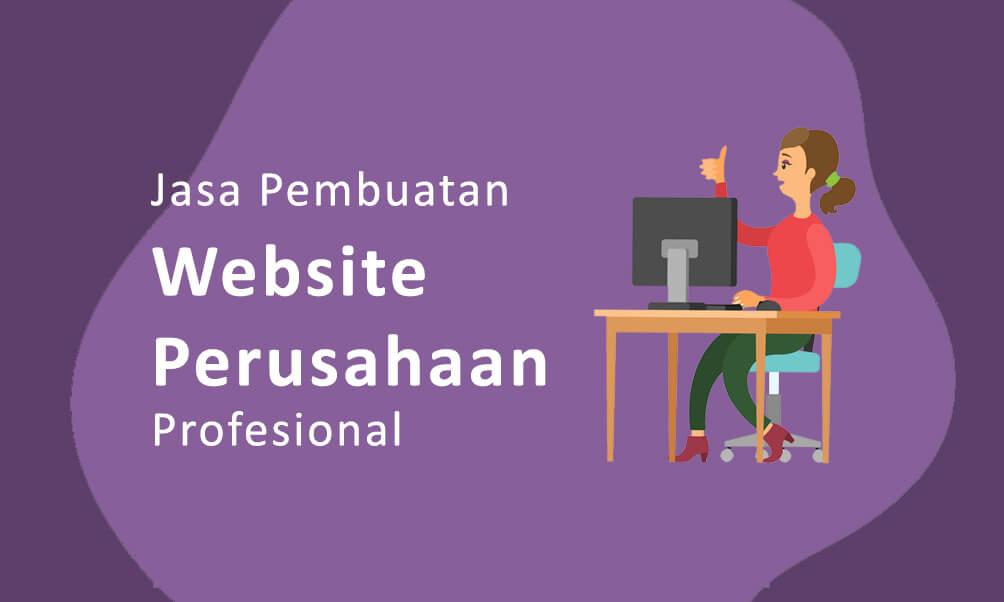 Jasa Pembuatan Website Perusahaan atau Company Profile