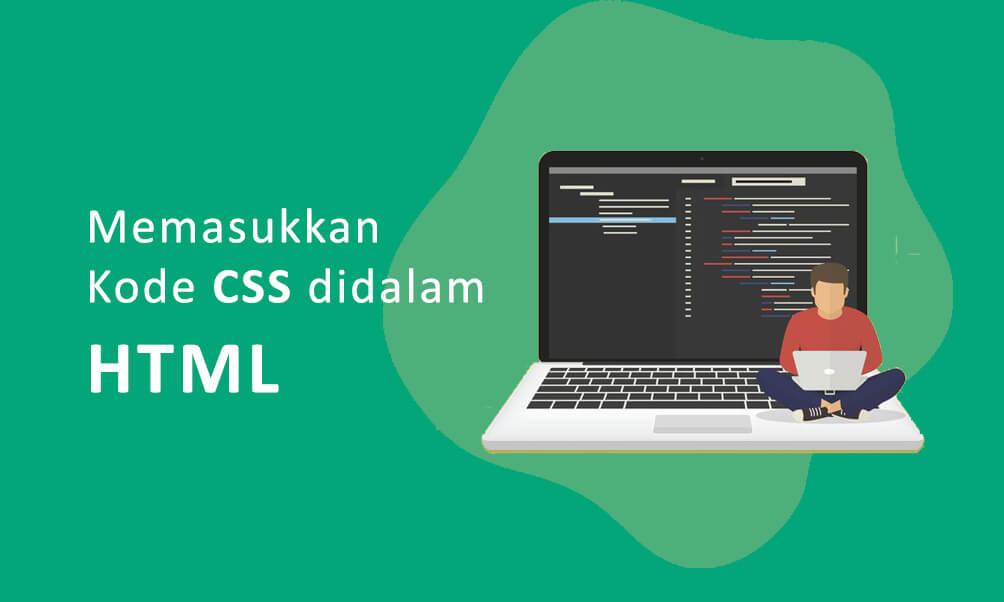 Fungsi dan Cara Integrasi Kode CSS ke Halaman HTML