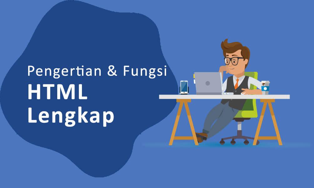 Pengertian HTML dan Contoh Teks Editornya