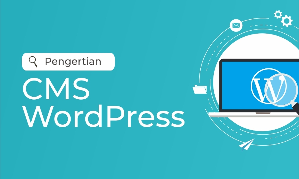 Pengertian Cms WordPress