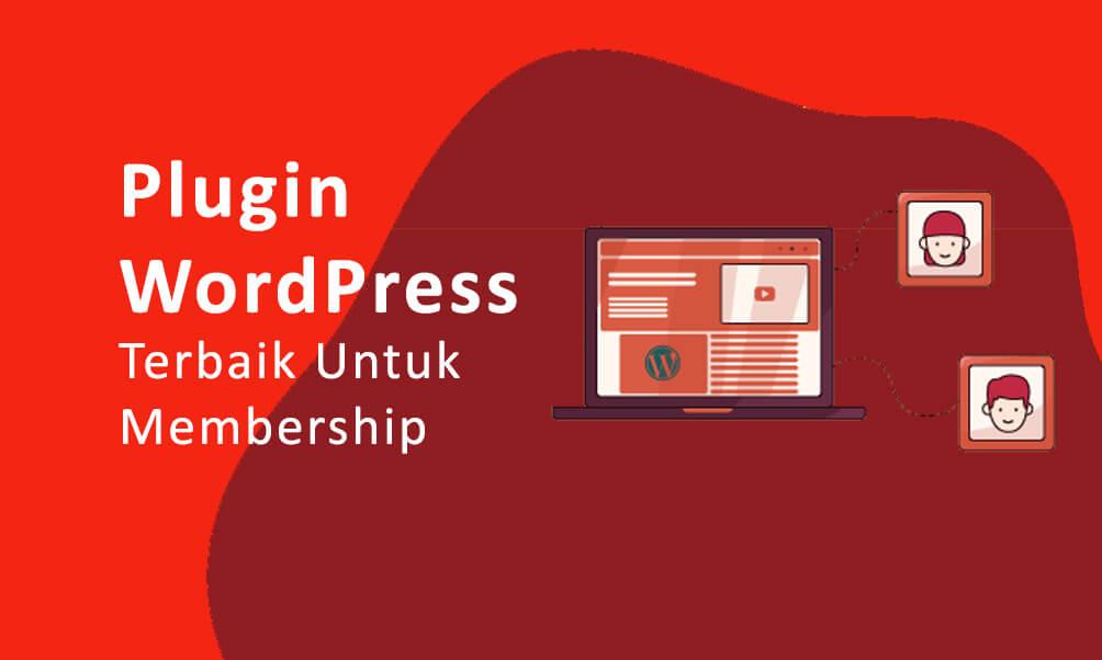Plugin WordPress Terbaik Untuk Membership